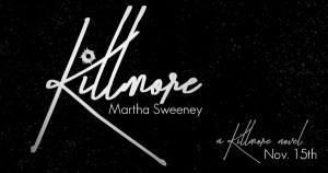 Killmore by author Martha Sweeney