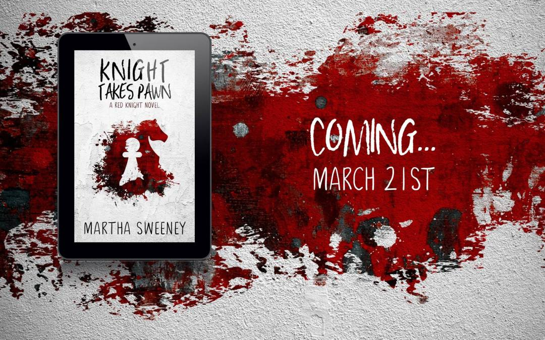 Knight Takes Pawn by Amazon Best Selling Author Martha Sweeney