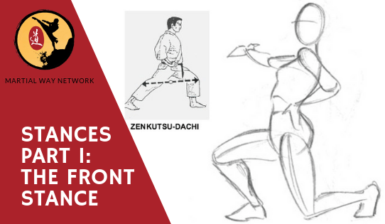 Stances Part 1 The Front Stance Martial Way Network