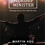 """The Worship Minister"" Book Is Out On General Release"