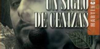 Un Siglo de Cenizas. Martin Cid