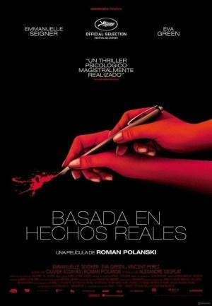 """Poster for the movie """"Basada en hechos reales"""""""