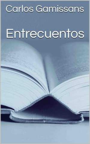 Carlos Gamissans publica su libro de relatos 'Entrecuentos'