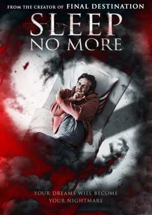 """Poster for the movie """"Sleep No More"""""""