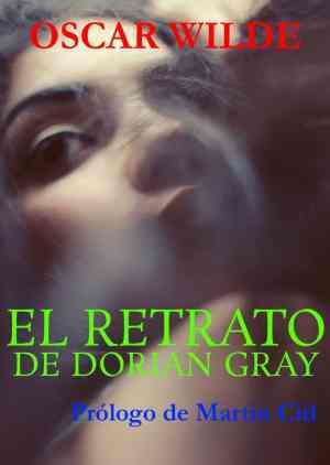 El Retrato de Dorian Gray. Oscar Wilde