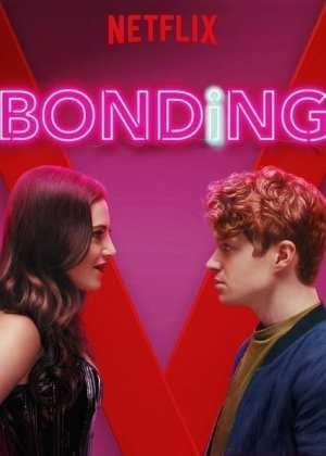 Bonding (2019): Nueva Serie Cómica en Netflix