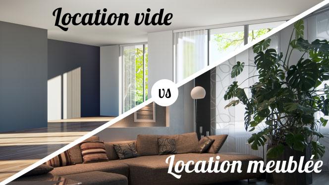 Location vide ou Location meublée