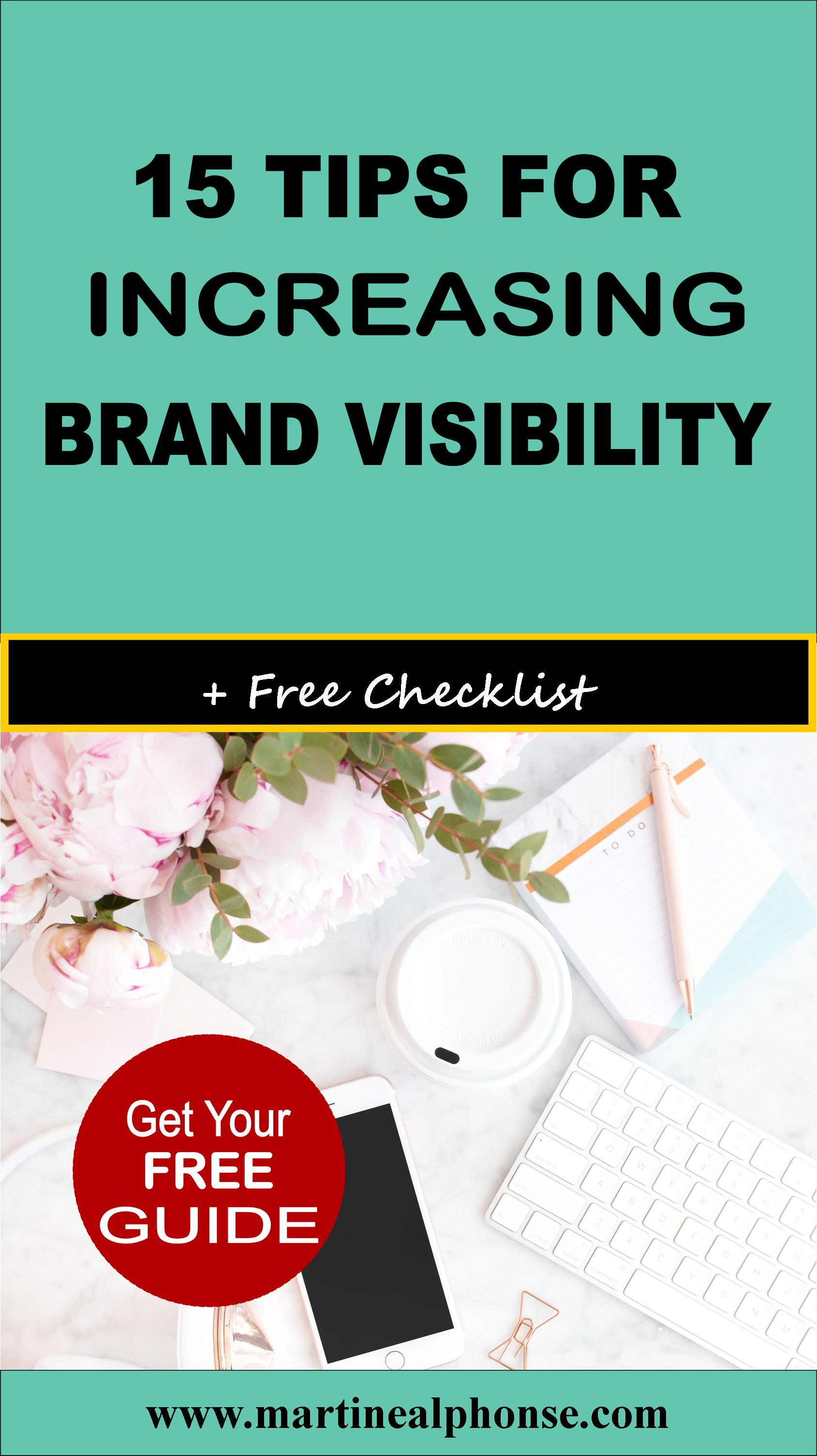 15 Tips for Increasing Brand Visibility - Martine Alphonse