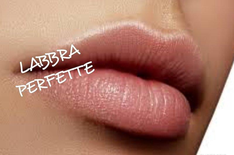 labbra perfette