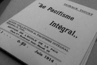 """""""Pacifisme intégral"""", fort à propos en juin 1914"""
