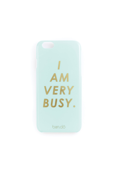 iPhone 6 Case I Am Very Busy 56127 $49.90