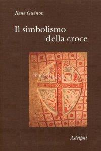 il-simbolismo-della-croce-libro-1
