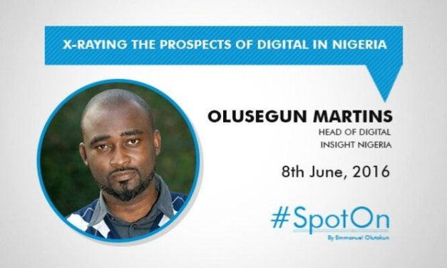 X-raying the Prospects of Digital in Nigeria #SpotOn