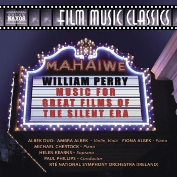 William Perry - Music For Great Films of the Silent Era