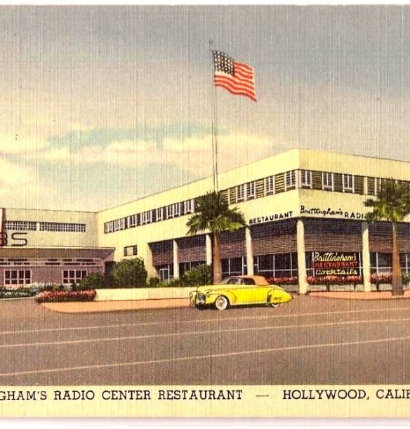 Brittingham's Radio Center Restaurant and Cocktail Lounge. CBS Radiom Columbia Square, Hollywood.
