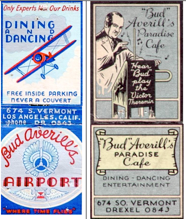Bud Averill's Airport 674 S. Vermont - aka Bud Averill's Paradise Cafe