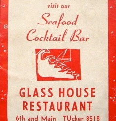 Glass House Restaurant – seafood restaurant, Corner 6th and Main, downtown L.A.
