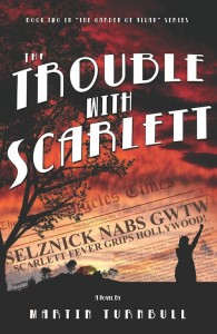 """""""The Trouble with Scarlett"""""""