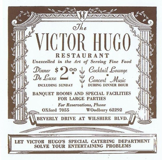 Victor Hugo, 233 N. Beverly Drive at Wilshire