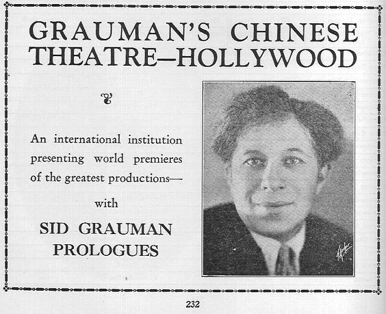 vintage advertisement for Grauman's Chinese Theater, which appeared in the 1928 edition of The Film Daily Yearbook, published less than one year after the theater opened. Pictured is Sid Grauman