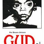 Per Bruus-Jensen: Gud på anklagebænken