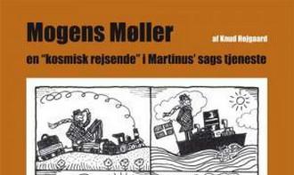 """Ny bog: Knud Højgaard: Mogens Møller – en """"kosmisk rejsende"""" i Martinus' sags tjeneste"""