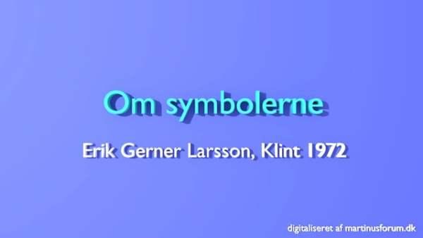 Om symbolerne – Erik Gerner Larsson