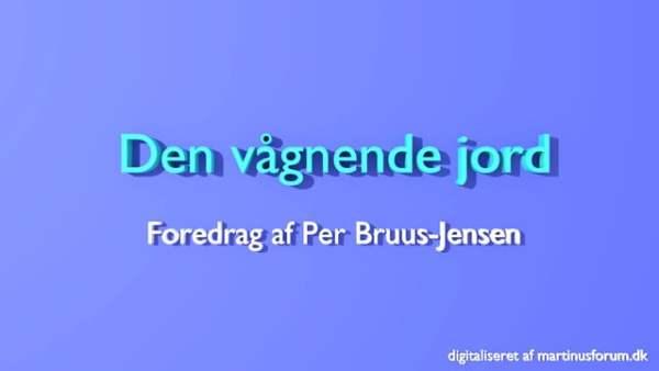 Den vågnende jord – foredrag af Per Bruus-Jensen
