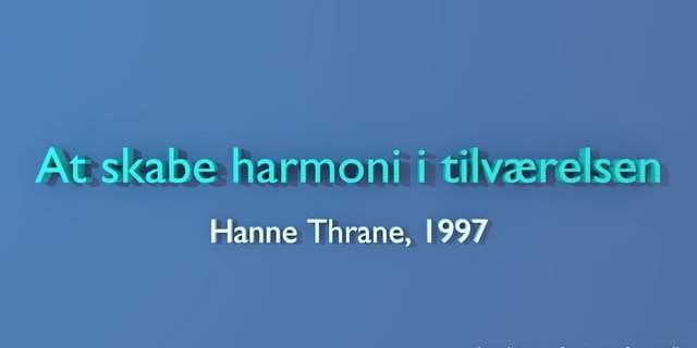 At skabe harmoni i tilværelsen – foredrag af Hanne Thrane