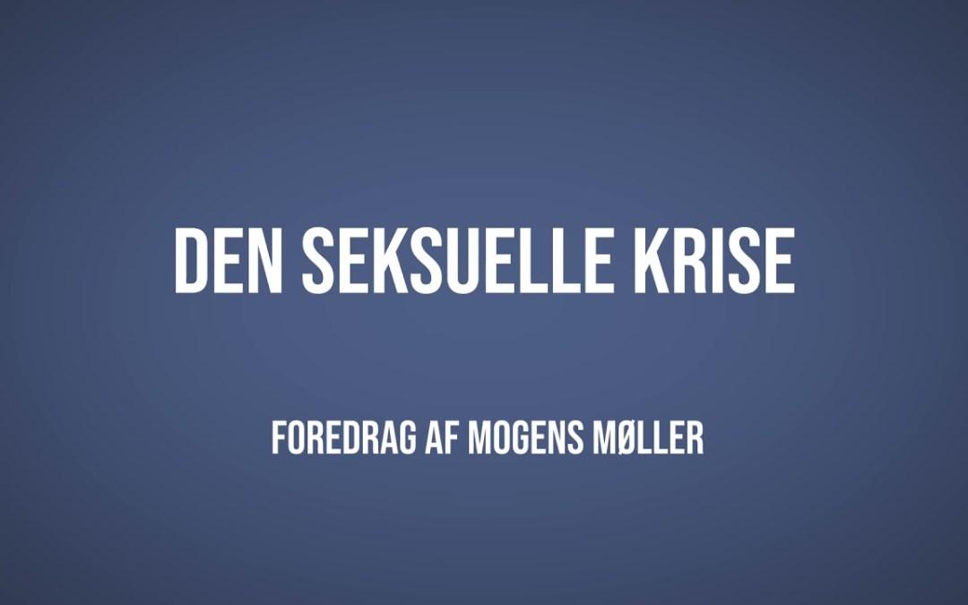 Den seksuelle krise | Mogens Møller | Martinus Verdensbillede