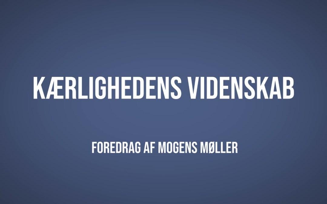 Kærlighedens videnskab | Mogens Møller | Martinus Verdensbillede