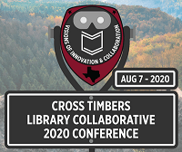 Cross Timbers Library Collaborative 2020 Conference