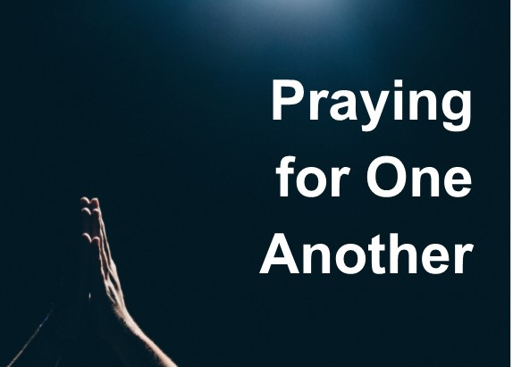 How to Pray for One Another – Thankfulness (1/4) – Martin