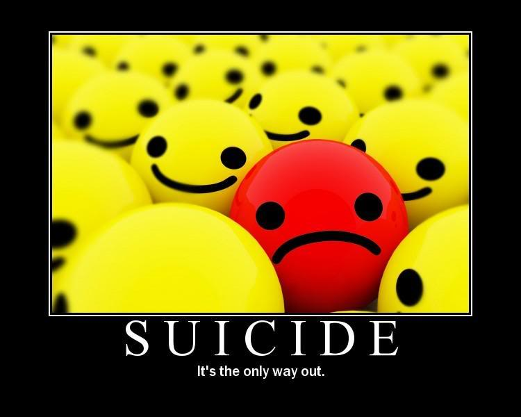 Suicide is not the only way out