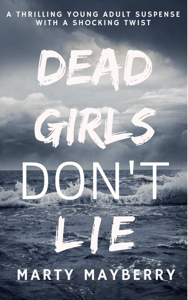 Book Cover: Dead Girls Don't Lie