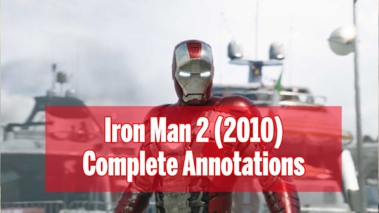 Iron Man 2 2010 Complete Annotations The Marvel Film Guide