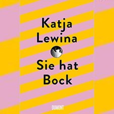 Katja Lewina: Sie hat Bock
