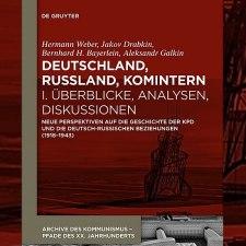 Weber, Drabkin, Bayerlein: »Deutschland, Russland, Komintern«