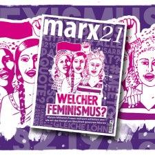 Das neue marx21-Magazin: Welcher Feminismus?