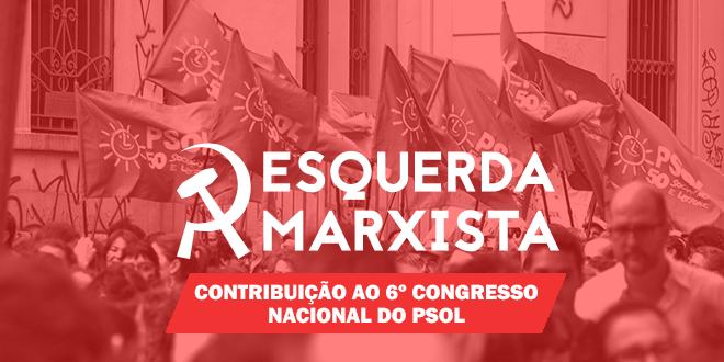 O PSOL e um mundo em ebulição (Contribuição ao 6º Congresso Nacional)