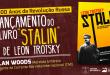 """Lançamentos no Brasil do livro """"Stalin"""" de Trotsky, com Alan Woods"""