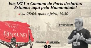 Em 1871 a Comuna de Paris declarou: Estamos aqui pela Humanidade!