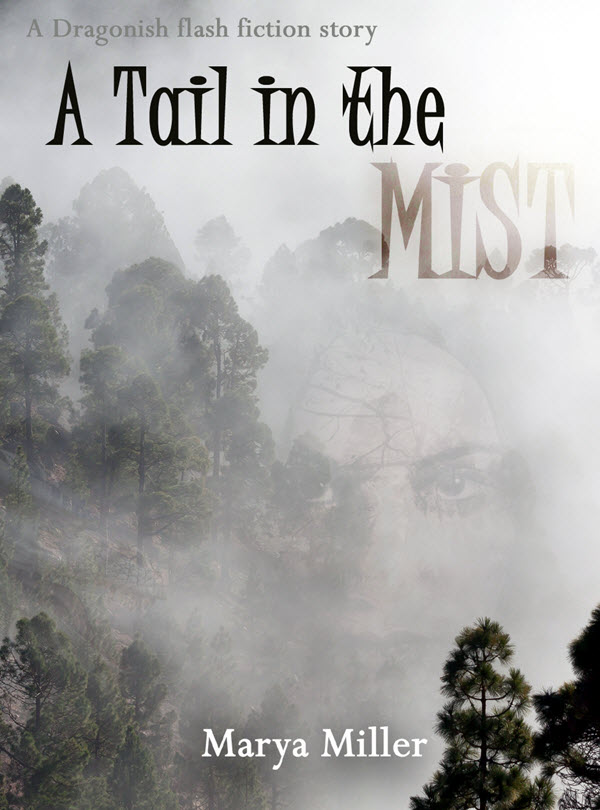 "Cover of ""A Tail in the Mist"", a flash fiction short story by Marya Miller"