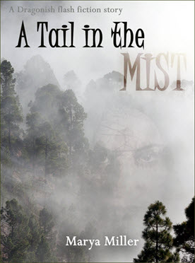 A Tail in the Mist
