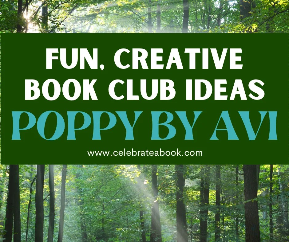 Find Book Club Activities for Poppy by Avi