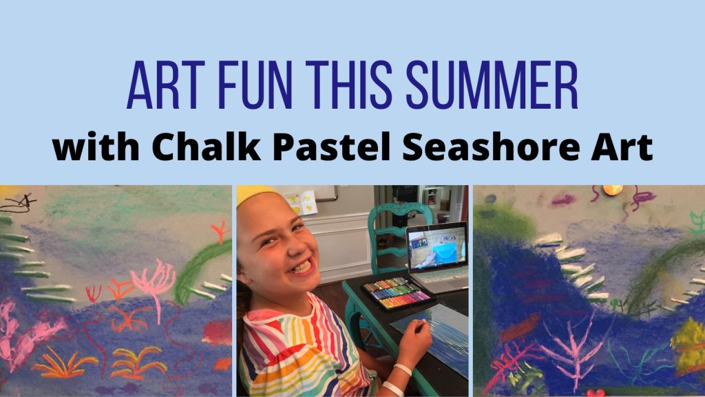 Summer Fun Art with Chalk Pastels