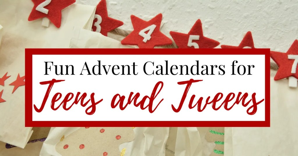 Advent Calendars for Teens and Tweens