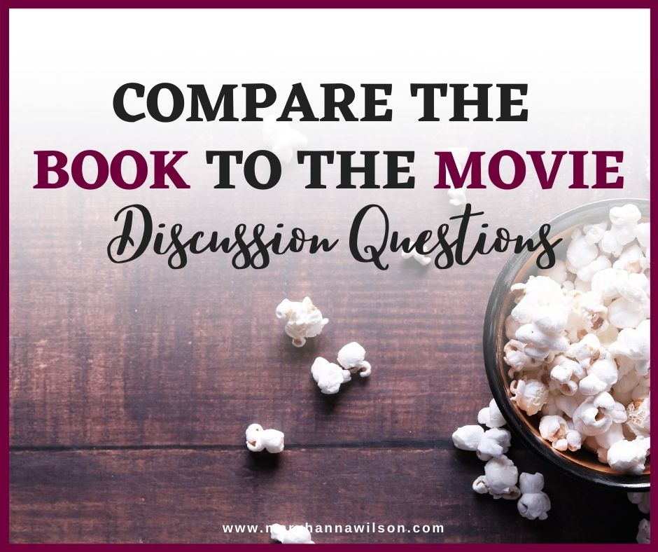 Use these 9 questions to compare the book to the movie version.