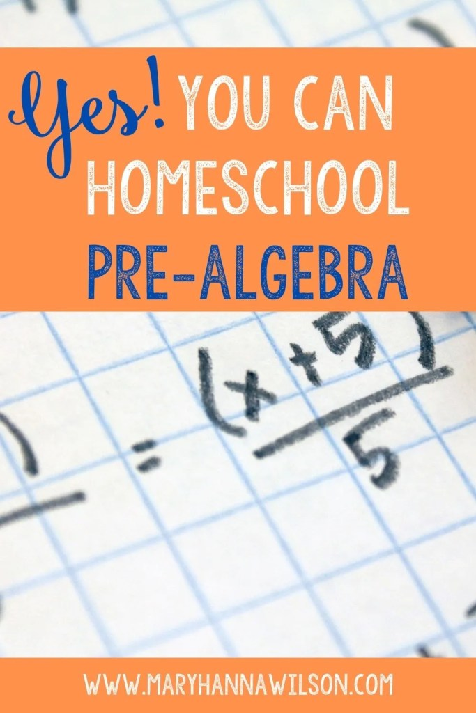 Yes! You can homeschool pre-algebra for your child.