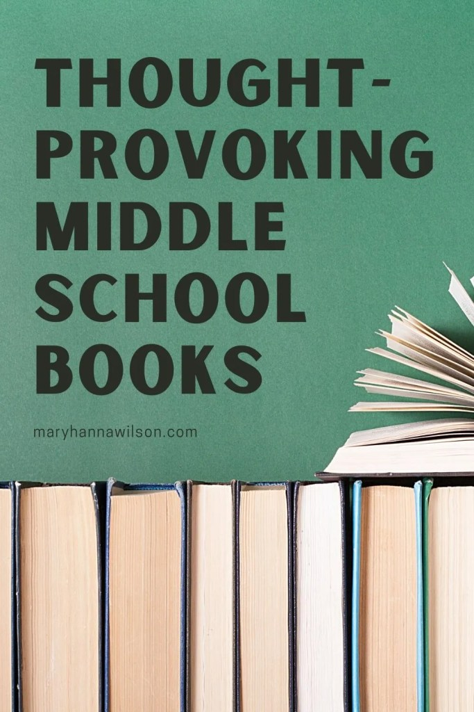 Thought-Provoking Middle School Books